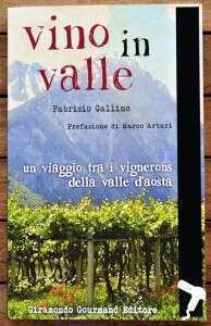 Vino in valle di Enofaber Fabrizio Gallino