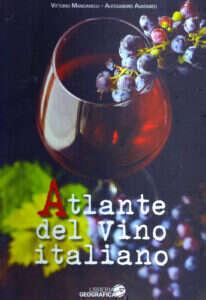 Atlante del vino italiano di Vittorio Manganelli e Alessandro Avataneo